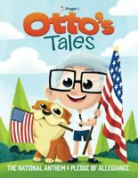 Otto#x27;s Tales: The National Anthem and Pledge of Allegiance Paperback Large Print