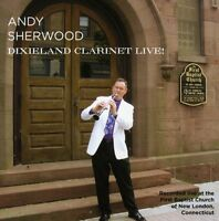 Andy Sherwood - Dixieland Clarinet Live [New CD]
