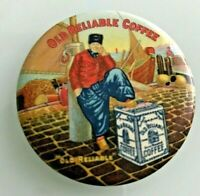 1900 OLD RELIABLE COFFEE GRAPHIC ADVERTISING POCKET MIRROR