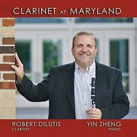 Robert DiLutis - Clarinet at Maryland [New CD] Professionally Duplicated CD