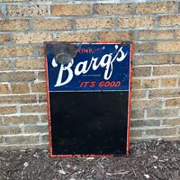 Vintage c.1950's Drink Barq's Root Beer Tin Metal Chalkboard Sign It's Good