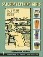 Saturday Evening Girls Paul Revere Pottery by Judy Young and Meg Chalmers...