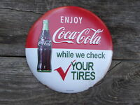 COCA-COLA Check Tires COKE Bottle Vintage Button Style Soda Tin METAL Wall SIGN