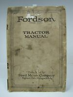 Orig Old FORDSON TRACTOR Manual c1920 Ford Motor Co Service & Repair