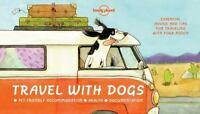 Travel With Dogs 2016 Hardcover Lonely Planet Never Leave Your Pet Behind Eberle