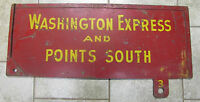 Old WASHINGTON EXPRESS and POINTS SOUTH RailRoad Station Train Sign 2x side RR