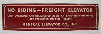 Old General Elevator Co Sign 'No Riding Freight Elevator' tin metal advertising