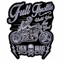 Full Throttle Until You See God Then Brake Embroidered Motorcycle Biker Patch