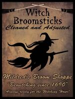 Witch Broomsticks Serviced Here Mildred's Broom Shoppe Halloween Metal Sign