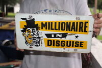 Vintage 1960's Millionaire In Disguise License Plate Gas Oil Metal Sign