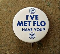 Vintage WESTINGHOUSE Advertising Pin Back Button I#x27;VE MET FLO HAVE YOU?
