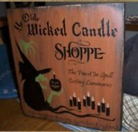 PRIMITIVE HALLOWEEN SIGN~YE WICKED CANDLE SHOPPE~WITCH~