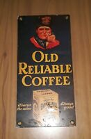 Antique 1920's Old Reliable Coffee Advertising Tin Litho Original Sign Display
