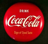Vintage COCA COLA SIGN OF GOOD TASTE BUTTON SIGN Rare Old Advertising Metal