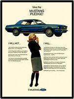 1967 Ford Mustang Hardtop New Metal Sign: Take the Mustange Pledge: