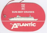 Home Lines Sun Way Cruises M V Atlantic Luggage Tag 4 7 8x3 1 8 inches