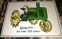 John Deere QUALITY. . . for over 100 years Metal Sign