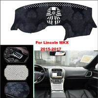 For Lincoln MKX 2017 Dashboard Pad Cover Dash Mat Anti-Sun Velvet Instrument Pad
