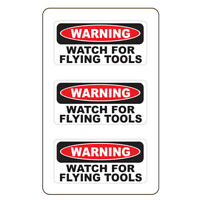 Warning Watch For Flying Tools 3 Pack HardHat Sticker size: 2quot; x 1quot; Printed