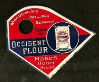 Vintage OCCIDENT FLOUR POT PAN SCRAPER Rare Old Advertising Sign Painted Metal