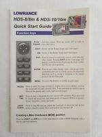 Lowrance HDS 8 & 10 Quick Start Guide.
