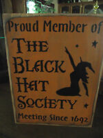 MEMBER BLACK HAT SOCIETY   wood sign Halloween