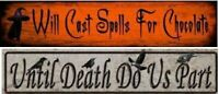 "CAST SPELLS FOR CHOCOLATE ALUMINUM SIGN, 24"" Fall Halloween Metal Wall Hanging"