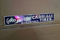 GOODYEAR CARRIAGE TIRES PORCELAIN METAL SIGN SERVICE GARAGE RUBBER OHIO GAS OIL