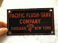 Pacific Flush Tank Company Vintage Porcelain Sign, Chicago. New York