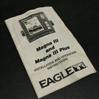ORIGINAL INSTRUCTION MANUAL for Eagle Magna Fish Finder Models III 3