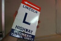 LINCOLN HIGHWAY PIONEER TRAIL UNIT PORCELAIN METAL STREET SIGN GAS OIL ROUTE 66