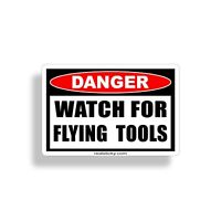 Watch For Flying Tool Sticker Garage Mechanic Shop Toolbox Box Wall Laptop Decal