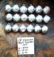 18 piece lot 6 each 4 oz 5 oz & 6oz  Cannonball  Sinkers  fishing weights