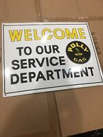 PORCELAIN WELCOME TO OUR SERVICE DEPARTMENT POLLY GAS SIGN PUMP PLATE MAN CAVE