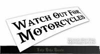 Watch Out For MotorCycles 2.1 _ BlackListed JDM KDM style Die Cut Vinyl Sticker