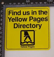 VINTAGE FIND US IN THE YELLOW PAGES DIRECTORY SOUVENIR PROMO SHOP DOOR STICKER
