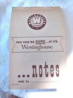 Vintage WESTINGHOUSE Advertising Tablet Booklet NOTEBOOK PAPER APPROX 4 X 7