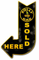 VINTAGE SIGN Polly Gas Sold Here Arrow 15 x 24