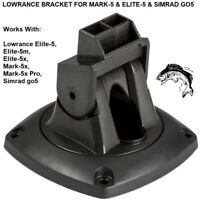 LOWRANCE BRACKET FOR MARK-5 & ELITE-5 & SIMRAD GO5 MODELS