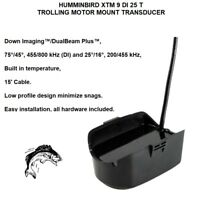 HUMMINBIRD XTM 9 DI 25 T TROLLING MOTOR MOUNT TRANSDUCER Down Imaging™/DualBeam