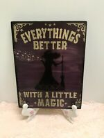 ❤HP EVERYTHINGS BETTER WITH A LITTLE MAGIC PRIMITIVE PURPLE WOOD HALLOWEEN SIGN