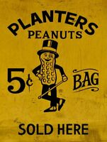 PLANTERS PEANUTS 5¢ BAG SOLD HERE HEAVY DUTY USA MADE METAL ADVERTISING SIGN