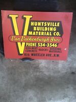 Vintage Huntsville Building Material Co Concrete Advertising tin Tacker Sign