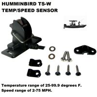 HUMMINBIRD TS W TEMP SPEED SENSOR: Speed range of 2 75 MPH