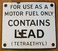 Original Contains Lead Tetraethyl Porcelain Gas Pump Sign antique weathered 6x7