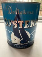Vintage 1 Gallon Delicious Oysters Tin/Can