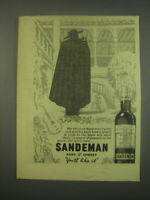 1949 Sandeman Port amp; Sherry Ad For 160 years Sandeman#x27;s ports and sherries