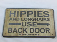 Custom Made Rustic Wood Hippies Use Back Door Vintage Style Sign