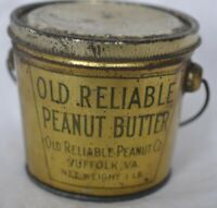 VINTAGE 1 LB OLD RELIABLE PEANUT BUTTER ADVERTISING TIN WITH BALW HANDLE AND LID