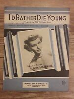 I#x27;D RATHER DIE YOUNG THAN GROW OLD WITHOUT YOU sheet music 1953